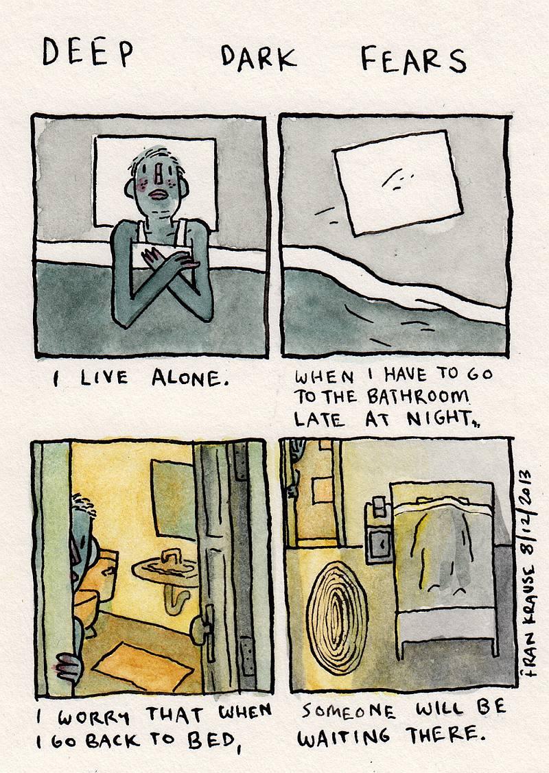 Mieszkam sam. Kiedy nocą muszę iść do łazienki, boję się, że po powrocie do łóżka, ktoś będzie w nim na mnie czekać.